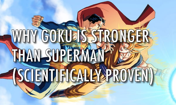 Goku vs. Superman, The Truth That Hurts DC Fanboys. - 9GAG