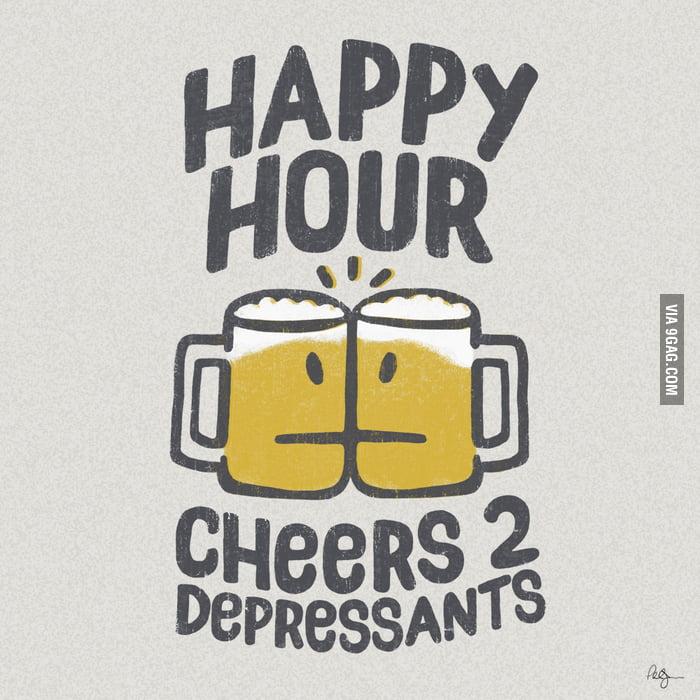 Happy Hour - Cheers 2 Depressants