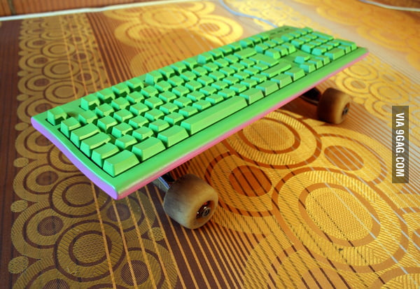 Keyboard or Skateboard