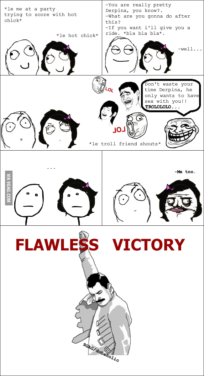 Flawless victory! (You know you read it with the MK voice)