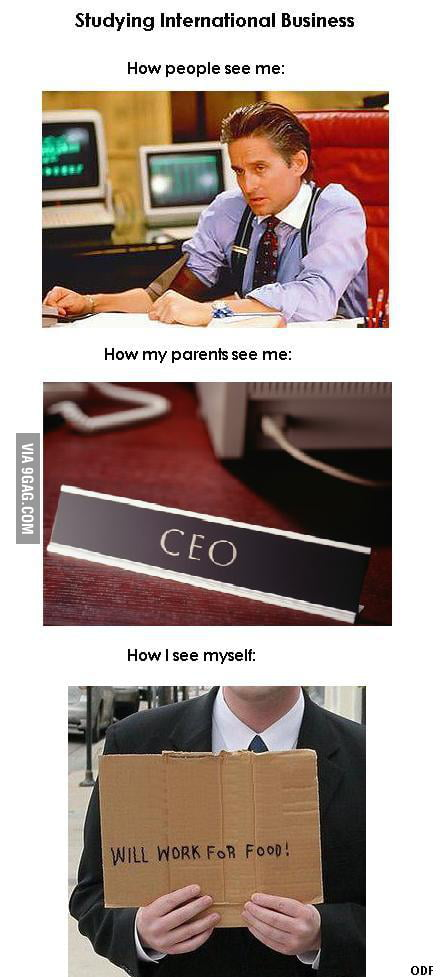 International business students 9gag for Architecture students 9gag