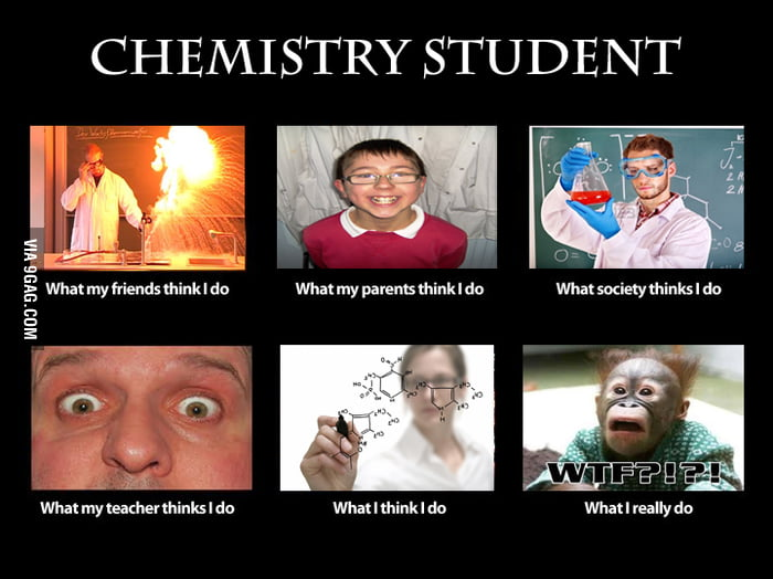 Chemistry student xd 9gag for Architecture students 9gag