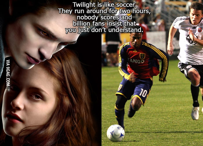 Twilight is like soccer