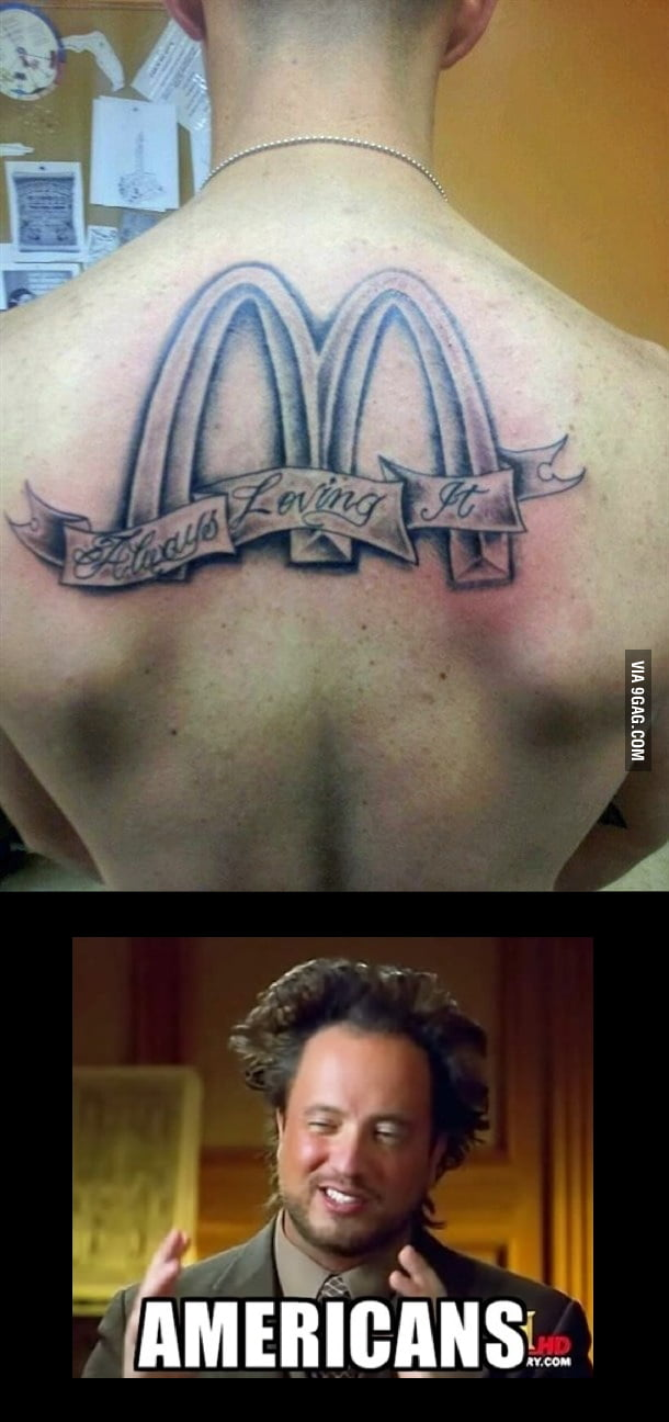 Who the f**k would get a McDonald's tattoo?