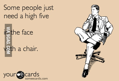 Some people need a high five.