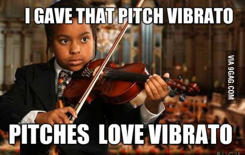 Pitches love vibrato.