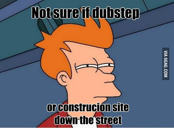 Logic behind dubstep.