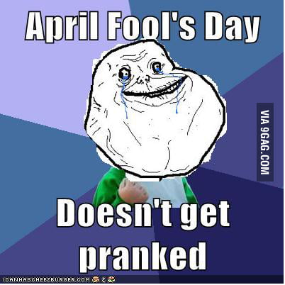 Even on April fool's day