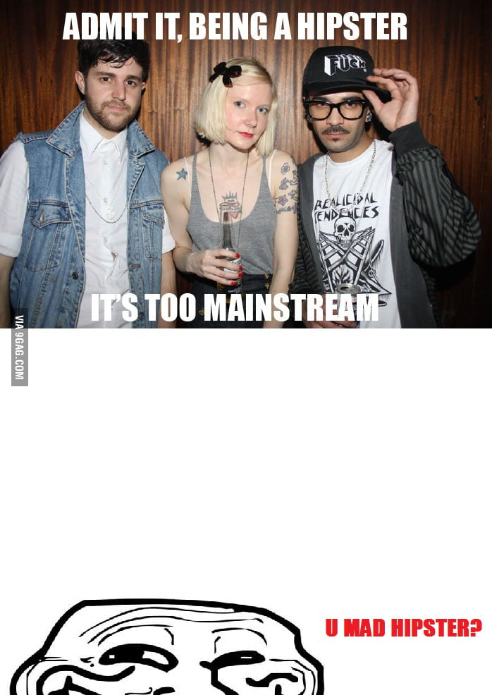 HIPSTERS GONNA HATE