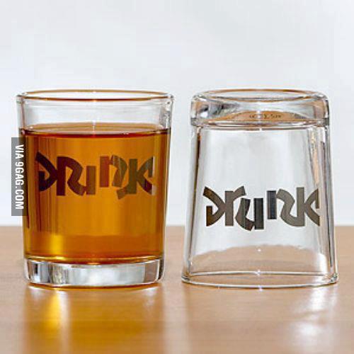 Drink... Drunk