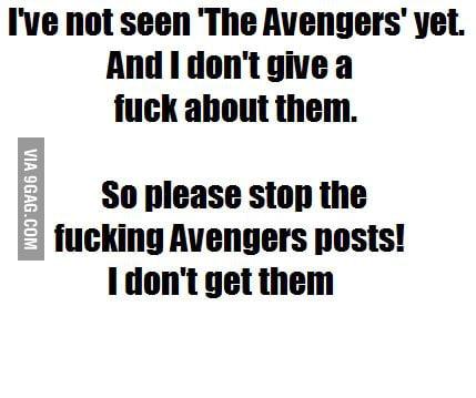 Avngers!? GTFO!