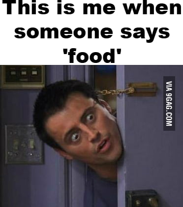 When someone says 'food'