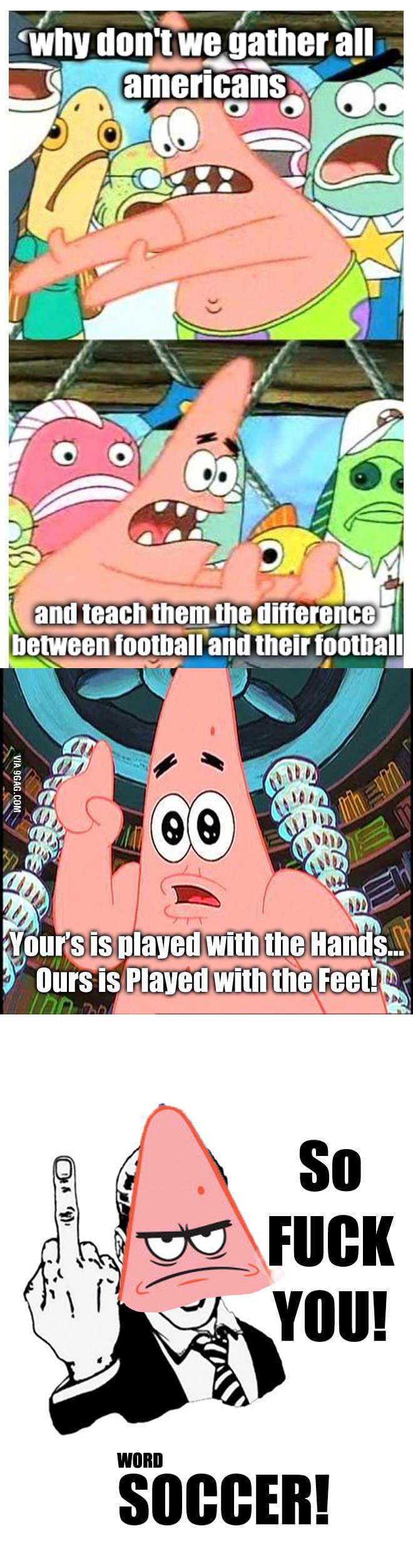 Soccer Hater Patrick!