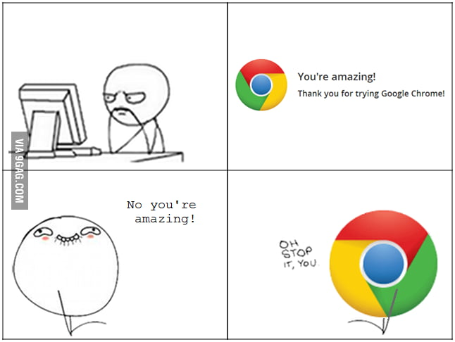Oh stop it, Chrome