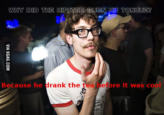 Why did the hipster burn his tongue?