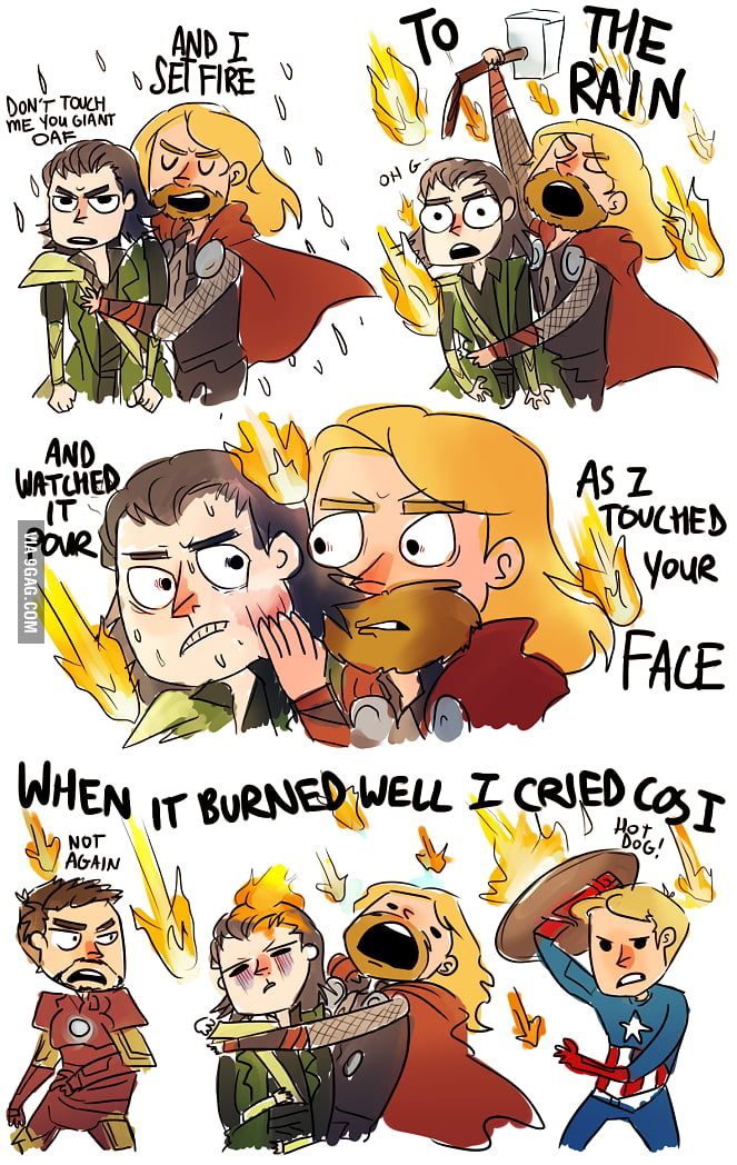 Thor hugging Loki and singing Set Fire to the Rain.