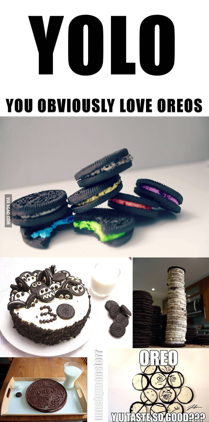 Yolo: You Obviously Love Oreo's