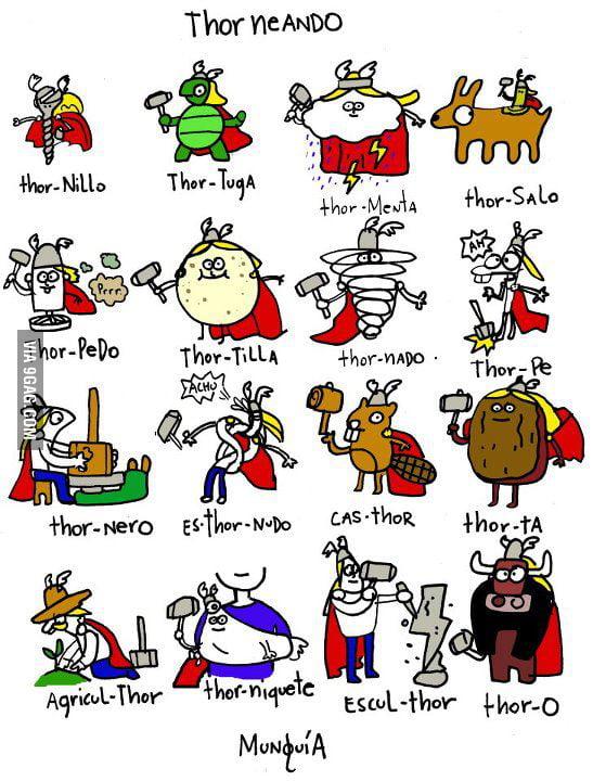 Spanish Speakers made Thor jokes before it's mainstream...