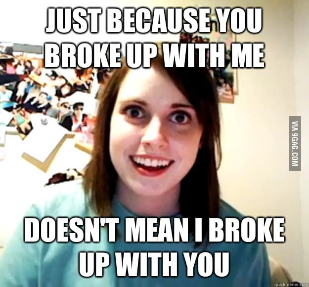 Overly Attached Girlfriend (happened to me last night)