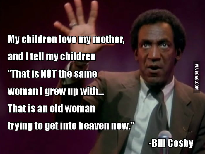 Bill Cosby on grandmothers.