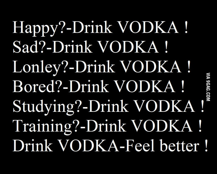 Vodka is The Solution