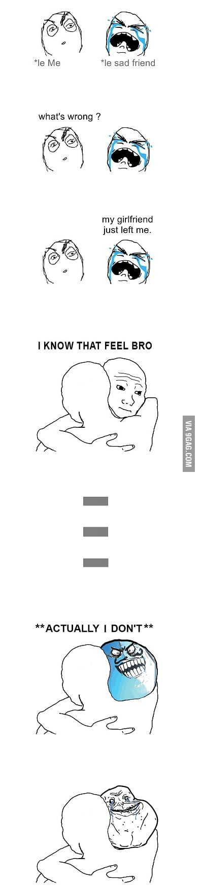 I don't know that feel bro.