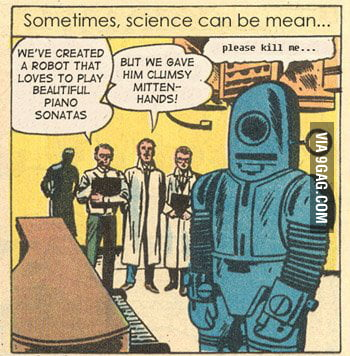 Sometimes, science can be mean...