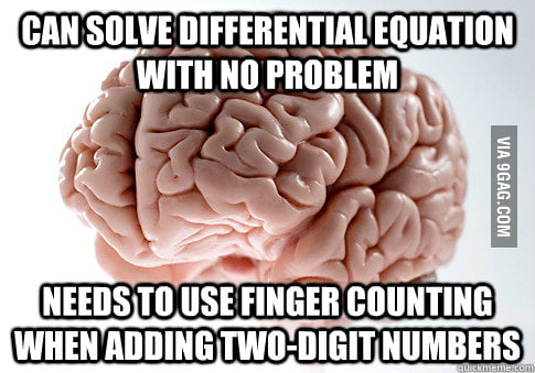 Scumbag brain doing math