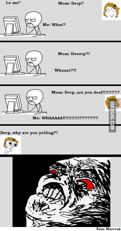 Derp & Mom