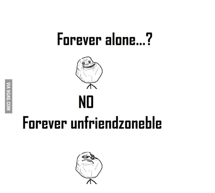 Forever alone like a boss