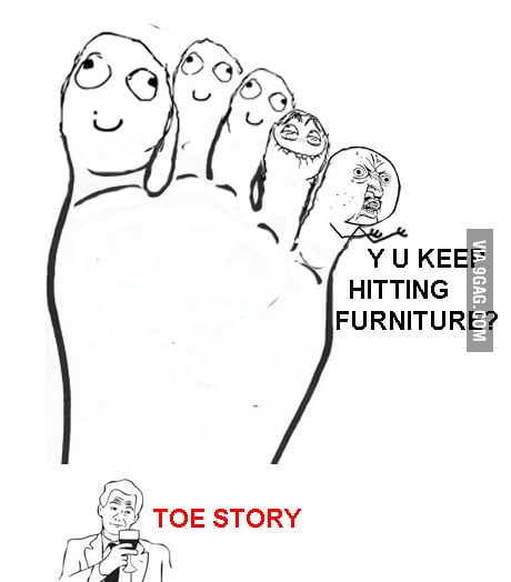 Painful but Toe Story