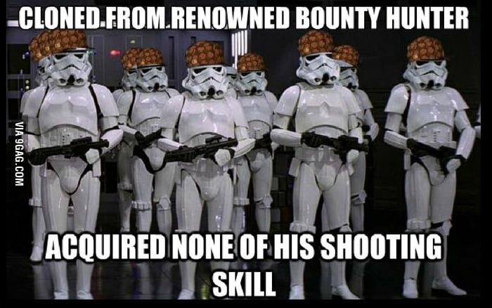 Scumbag Stormtroopers