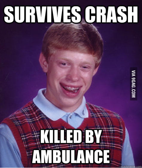 Just Bad Luck Brian and the Ambulance