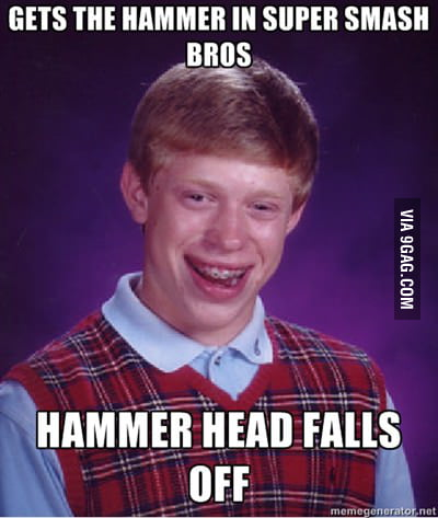 Bad Luck Brian plays Super Smash