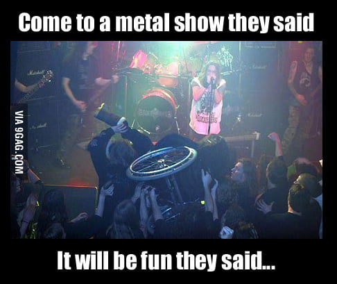 Love metal shows