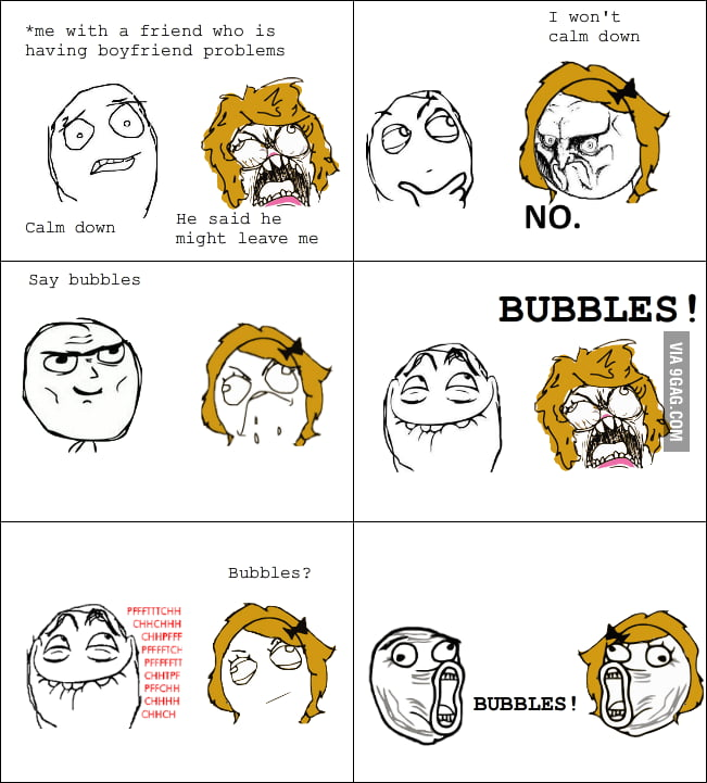 There is no mad way to say bubbles