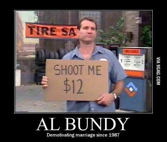 Al Bundy our hero!