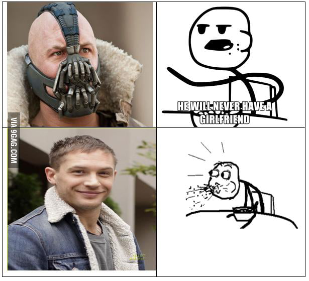 Bane will never have a girlfriend