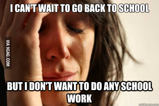 As a college student, I can't wait to go back to school...