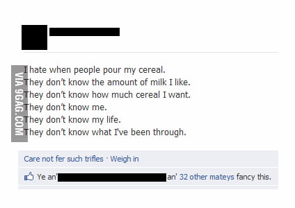 I hate when people pour my cereal