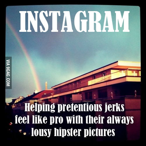 Instagram:A hateful Hipster tool