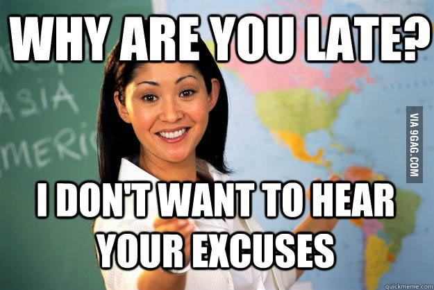 Every teacher I've ever had