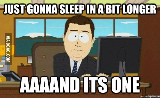 Happens far too often to me