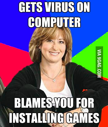 Every time my mum uses the computer