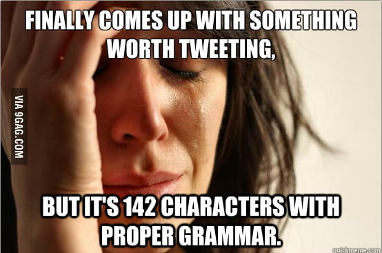 First World Twitter Problem