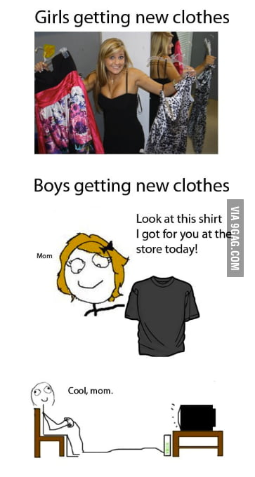 The Difference Between A Girl And A Guy Getting New Clothes