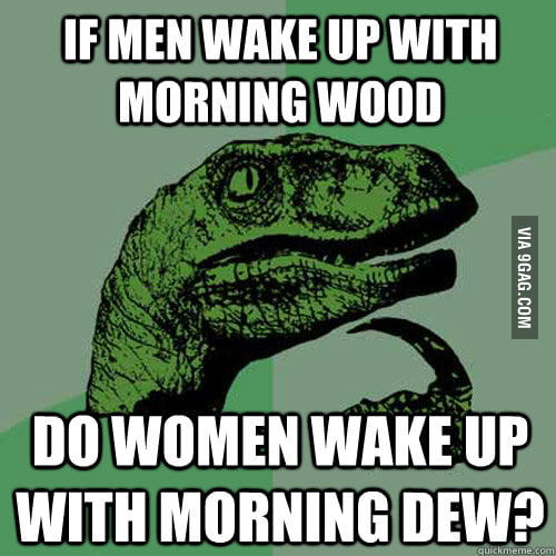Something I always wondered about women