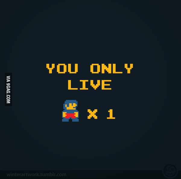 You Only Live x 1