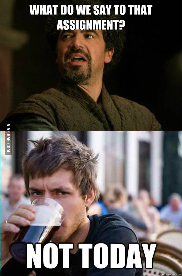 What do we say to that assignment?