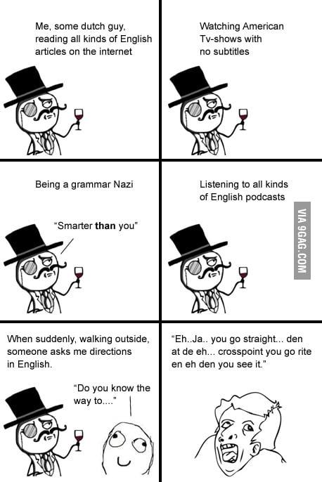 Me speek goed englisj